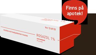 Rosazol - Finns på apotek!